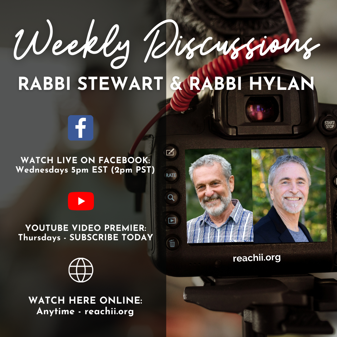 Discussions with Rabbi Stewart and Rabbi Hylan